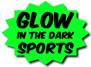 Glow in the Dark SPORTS
